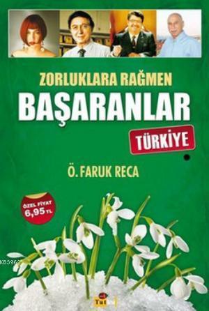 Zorluklara Rağmen Başaranlar - Türkiye