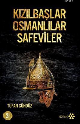 Kızılbaşlar Osmanlılar Safevîler