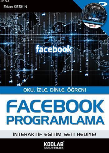 Facebook Programlama; Oku, İzle, Dinle, Öğren!