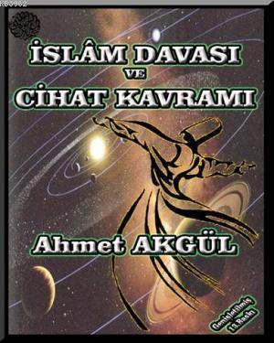 İslam Davası ve Cihad Kavramı