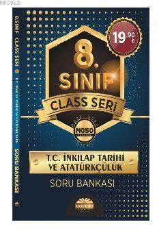 8. Sınıf Class Seri T.C. İnkılap Tarihi ve Atatürkçülük Soru Bankası