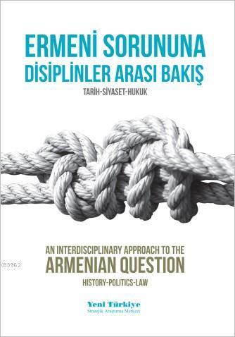 Ermeni Sorununa Disiplinler Arası Bakış