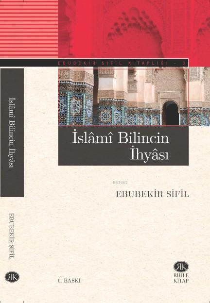 İslami Bilincin İhyâsı