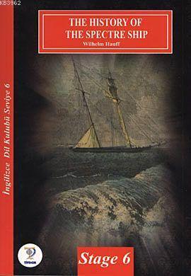 The History Ofhe Spectre Ship / İngilizce Seviye-6