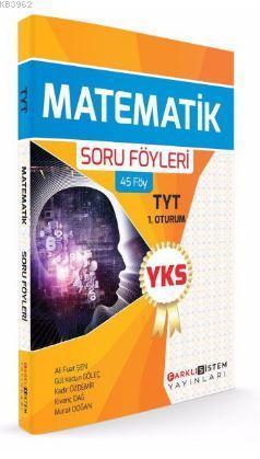 YKS 1. Oturum TYT Matematik Soru Föyleri (45 Föy)