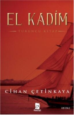 El Kadim -Turuncu Kitap-