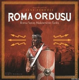 Roma Ordusu; Roma Savaş Makinesi'nin Tarihi