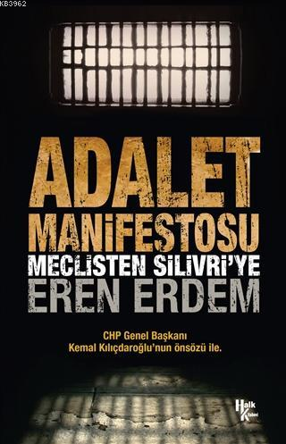 Adalet Manifestosu; Meclisten Silivri'ye