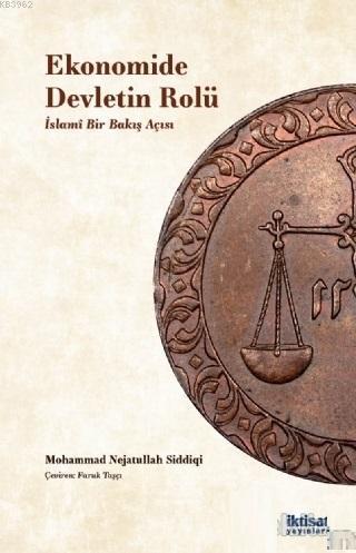 Ekonomide Devletin Rolü; İslami Bir Bakış Açısı