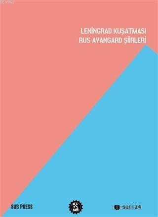 Leningrad Kuşatması Rus Avangard Şiirleri