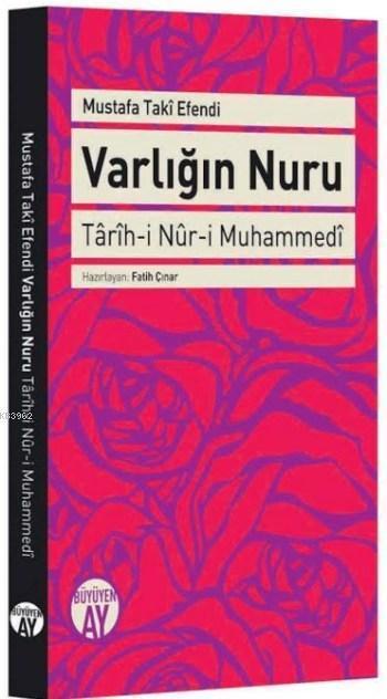 Varlığın Nuru; Tarih-i Nur-i Muhammedi