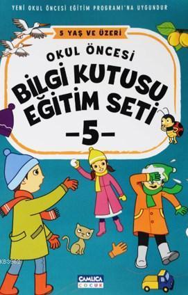 Okul Öncesi Bilgi Kutusu Eğitim Seti - 5 Yaş ve Üzeri (5 Kitap)