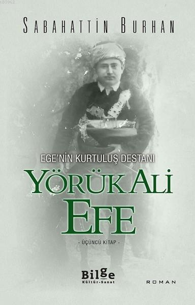 Yörük Ali Efe (Üçüncü Kitap)