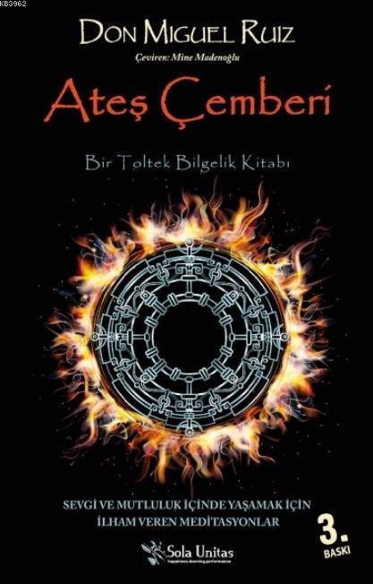 Ateş Çemberi; Bir Toltek Bilgelik Kitabı