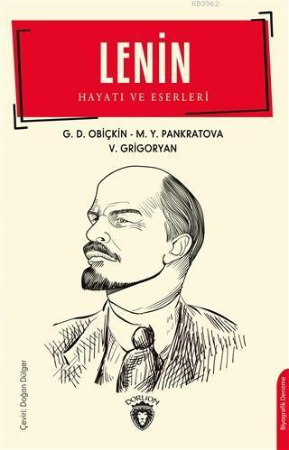 Lenin; Hayatı ve Eserleri
