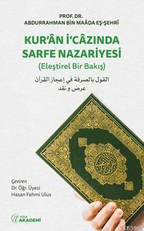 Kur'an İ'cazında Sarfe Nazariyesi; (Eleştirel Bir Bakış)