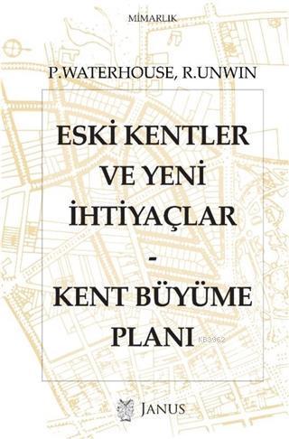 Eski Kentler ve Yeni İhtiyaçlar; Kent Büyüme Planı
