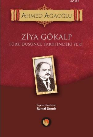 Türk Düşünce Tarihindeki Yeri; Ziya Gökalp