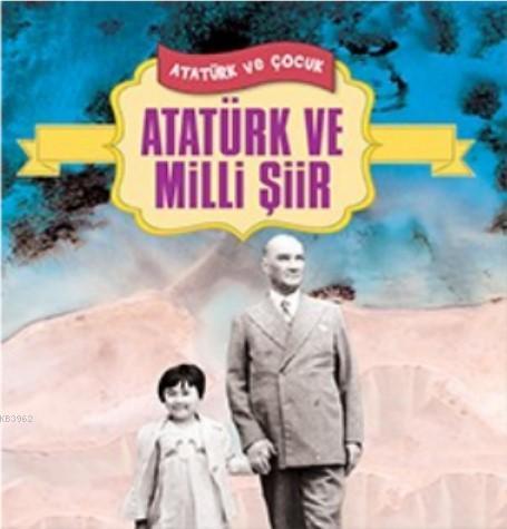 Atatürk ve Milli Şiir
