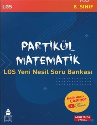 Tonguç Akademi 8. Sınıf Partikül Matematik LGS Yeni Nesil Soru Bankası