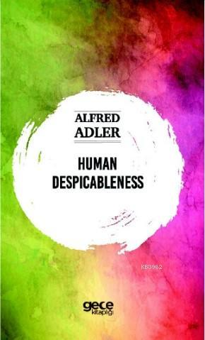 Human Despicableness