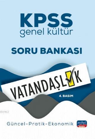 KPSS Genel Kültür Vatandaşlık Soru Bankası / Güncel-Pratik-Ekonomik