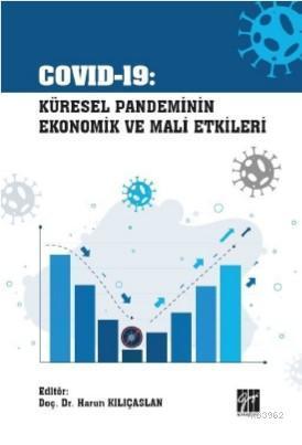 Covid-19 Küresel Pandeminin Ekonomik ve Mali Etkileri