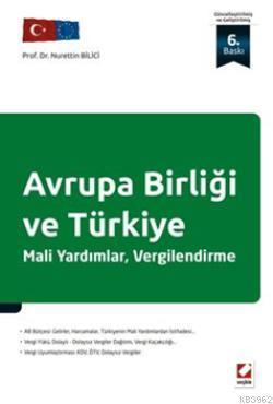 Avrupa Birliği ve Türkiye; Mali Yardımlar, Vergilendirme
