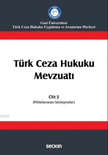 Türk Ceza Hukuku Mevzuatı; Cilt 3