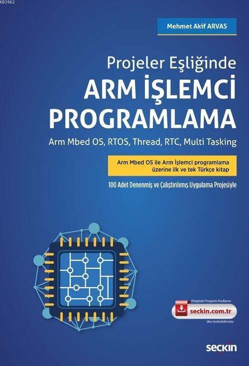 Arm İşlemci Programlama; Arm Mbed OS, RTOS, Thread, RTC, Multi Tasking