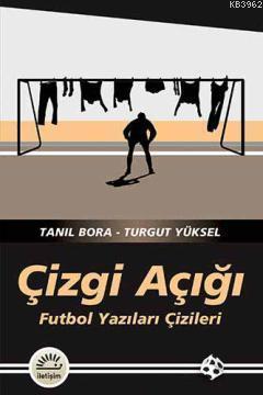 Çizgi Açığı; Futbol Yazıları Çizileri