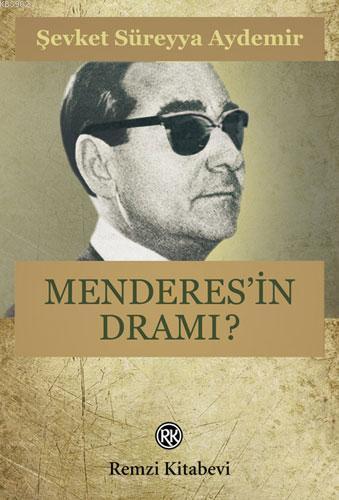 Menderes'in Dramı