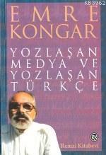 Yozlaşan Medya ve Yozlasan Turkce