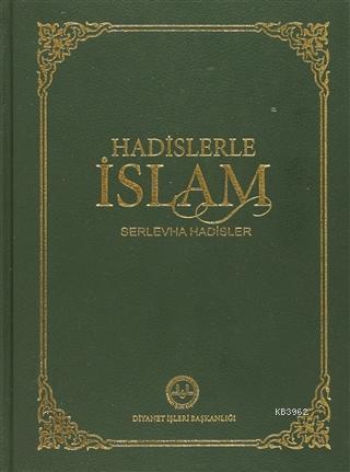 Hadislerle İslam (Orta Boy) Serlevha Hadisler