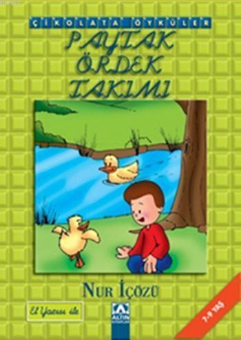 Paytak Ördek Takımı; Çikolata Öyküler - El Yazısı ile