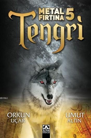 Tengri; Metal Fırtına 5