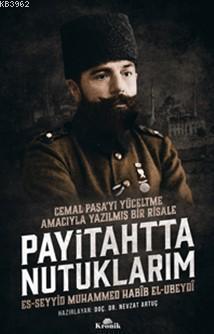 Payitahtta Nutuklarım; Cemal Paşa'yı Yüceltme Amacıyla Yazılmış Bir Risale