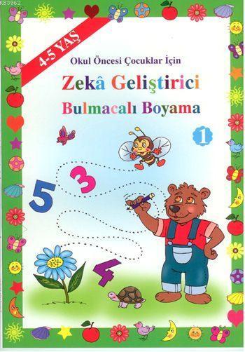 Zeka Geliştirici Bulmacalı Boyama (4-5 Yaş ); Okul Öncesi Çocuklar İçin