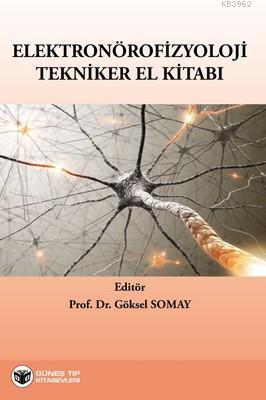 Elektronörofizyoloji Tekniker El Kitabı