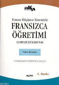 Fransız Düşünce Sistemiyle Fransızca Öğretimi