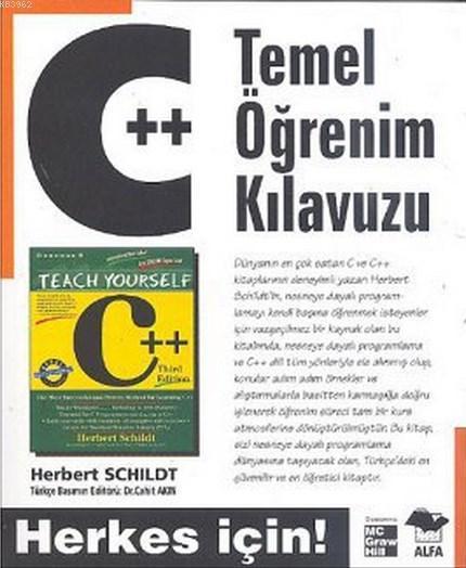 C++ Temel Öğrenim Kılavuzu; Herkes İçin