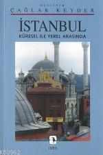 İstanbul / Küresel İle Yerel Arasında
