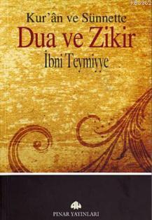 Kur'an ve Sünnette Dua ve Zikir
