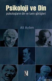 Psikoloji ve Din; Psikologların Din ve Tanrı Görüşleri