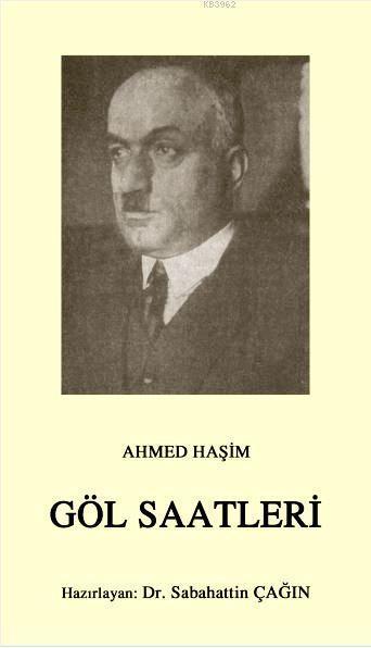 Göl Saatleri; Osmanlı Türkçesi aslı ile birlikte, sözlükçeli