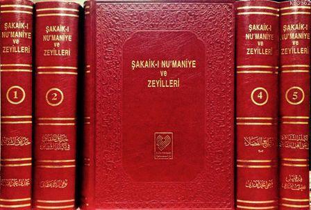 ŞAKAİK-I NU'MANİYE ve ZEYİLLERİ; Osmanlıca tıpkıbasım ve birlikte izahlı kişi, yer ve kitap adları dizini (büyük boy, 5 cilt, ciltli