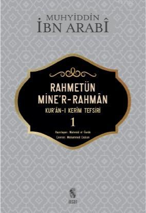 Rahmetün Mine'r- Rahman 1. Cilt; Kur'an - ı Kerim Tefsiri