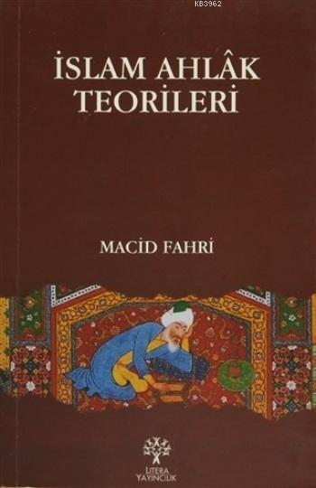 İslam Ahlak Teorileri