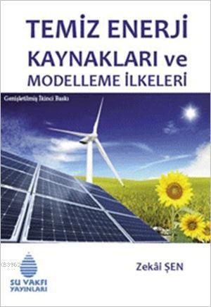 Temiz Enerji Kaynakları ve Modelleme İlkeleri