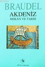 Akdeniz; Mekân ve Tarih